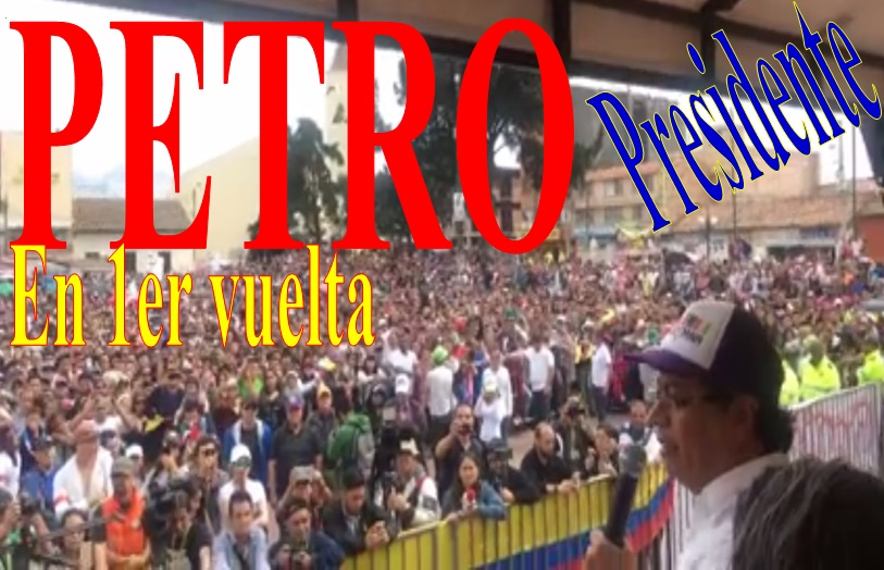 ¡LLENO TOTAL DE PLAZA! Petro presidente de Colombia, 1era vuelta (VIDEO Y FOTOS)