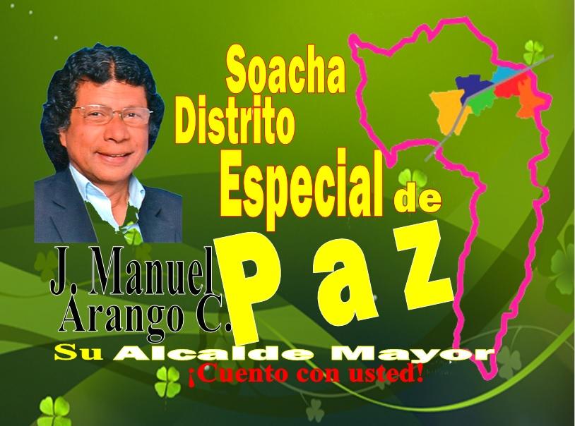 Soacha Distrito Especial de Paz; con Alcaldes Menores y Ediles remunerados