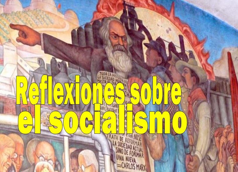 Reflexiones sobre el socialismo